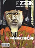 ZEEK - A Jewish Journal of Thought and Culture (Fall, 2010) Theme : RECONSTRUCTION: Denominationalisms that Works?