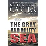 The Gray and Guilty Sea: An Oregon Coast Mystery (Garrison Gage Series Book 1) ~ Scott William Carter