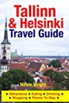Tallinn & Helsinki Travel Guide: Attr...