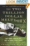 The Two Trillion Dollar Meltdown: Eas...