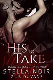 His to Take (She's Mine Book 1)