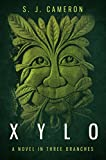 XYLO: A Novel In Three Branches