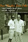 img - for Dear Chester, Dear John: Letters Between Chester Himes and John A. Williams (African American Life) (African American Life) book / textbook / text book