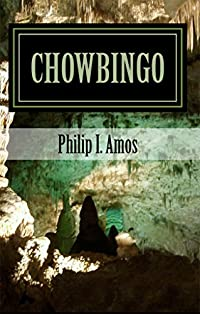 Chowbingo: The Creator's Canine by Philip Amos ebook deal