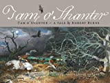 Tam O Shanter: Tam OShanter – A Tale by Robert Burns