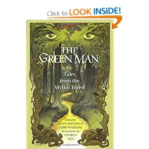 The Green Man : Tales from the Mythic Forest by Ellen Datlow, Terri Windling, Charles Vess and Neil Gaiman
