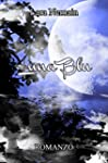 Luna Blu (Italian Edition)