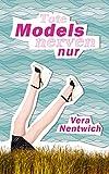 Tote Models nerven nur: Ein Fall für Biene Hagen (German Edition)