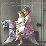 img - for Royal Childhood (Souvenir Album) book / textbook / text book