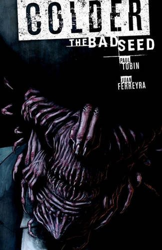 Colder Volume 2 The Bad Seed PDF