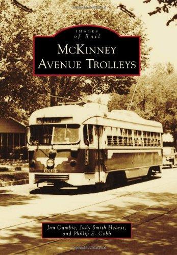 Mckinney Avenue Trolleys (Images Of Rail)