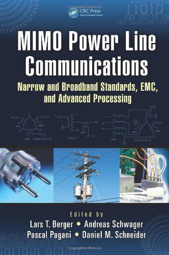 Mimo Power Line Communications: Narrow And Broadband Standards, Emc, And Advanced Processing (Devices, Circuits, And Systems)