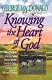 img - for Knowing the Heart of God: Where Obedience Is the One Path to Drawing Intuitively Close to Our Father book / textbook / text book