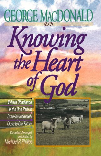 Knowing the Heart of God: Where Obedience Is the One Path to Drawing Intuitively Close to Our Father (Drawing Close To God compare prices)