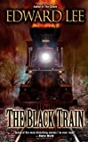 The Black Train (0843962275) by Lee, Edward