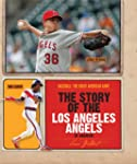 The Story of the Los Angeles Angels o...