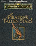 Pirates of the Fallen Stars (AD&D Fantasy Roleplaying, Forgotten Realms) (1560763205) by Curtis Scott