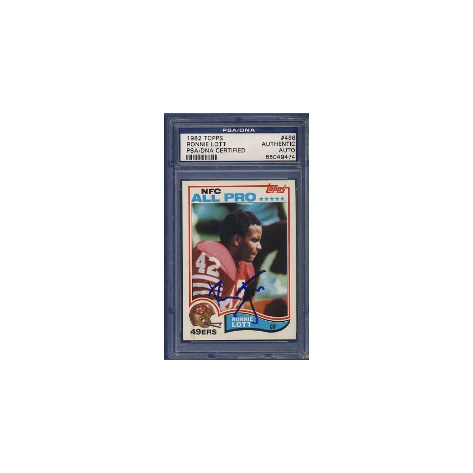 1982 Topps RONNIE LOTT Rookie Signed Card PSA/DNA