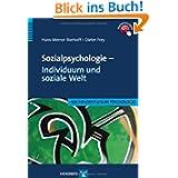 Sozialpsychologie - Individuum und soziale Welt