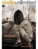 Broken (A Novel)