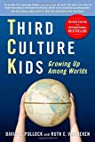 img - for Third Culture Kids: Growing Up Among Worlds, Revised Edition book / textbook / text book
