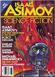 Isaac Asimov's Science Fiction Magazine, Vol. 10, No. 13 (Mid-December 1986) by Isaac Asimov, Michael Swanwick, Lucius Shepard and Harlan Ellison