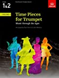 Time Pieces for Trumpet Volume 1