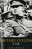 img - for Michael Collins: A Life book / textbook / text book