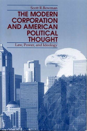 The Modern Corporation and American Political Thought: Law, Power, and Ideology