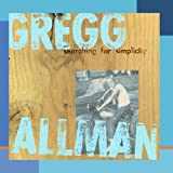 Searching for Simplicityby Gregg Allman