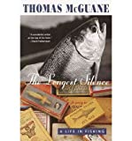 The Longest Silence: A Life in Fishing (0224061011) by McGuane, Thomas