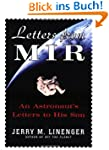 Letters from MIR: An Astronaut's Lett...