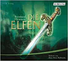 Die Elfen. 6 CDs: Bernhard Hennen: 9783899409734: Amazon.com: Books