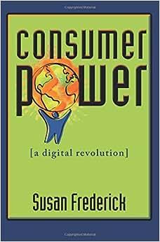 Consumer Power: A Digital Revolution