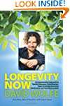 Longevity Now: A Comprehensive Approa...