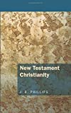 New Testament Christianity:
