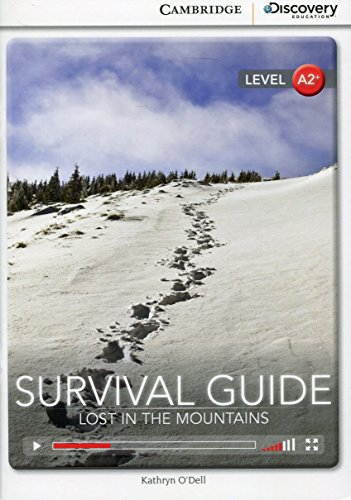 Survival Guide: Lost in the Mountains Low Intermediate Book with Online Access (Cambridge Discovery Interactiv)