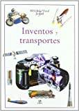 img - for Inventos y transportes/ Technology and Transport (Biblioteca Visual Juvenil/ Juvenile Visual Library) (Spanish Edition) book / textbook / text book