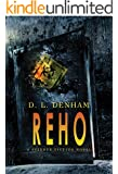 REHO: A Science Fiction Novel (The Hegemon Wars Book 1)
