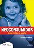 img - for Neoconsumer: digital, multichannel, global book / textbook / text book