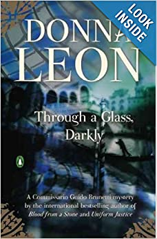 Through a Glass, Darkly  - Donna Leon