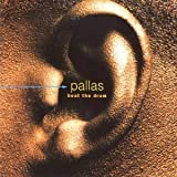 Beat The Drum [Us Import] by Pallas (2004-02-24)