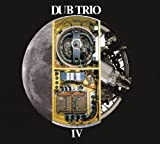 Dub Trio - Dub Trio Iv