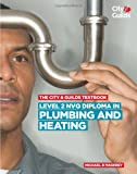 img - for The City & Guilds Textbook: Level 2 NVQ Diploma in Plumbing and Heating book / textbook / text book