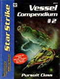 img - for Star Strike: Vessel Compendium No. 2 - Pursuit Class (Space Master RPG) book / textbook / text book