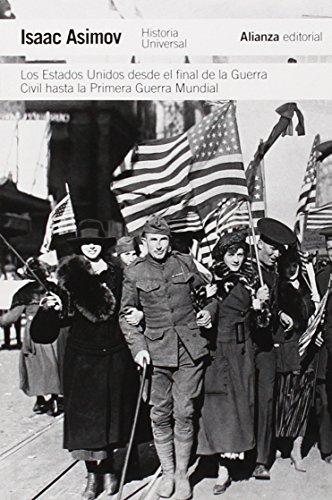 Los Estados Unidos Desde La Guerra Civil Hasta La Primera Guerra Mundial