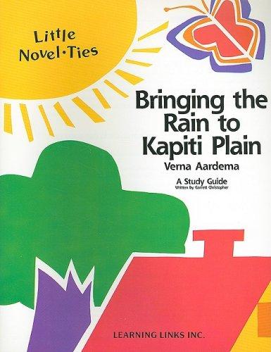 Bringing the Rain to Kapiti Plain: Novel-Ties Study Guide (Bringing The Rain To Kapiti Plain compare prices)