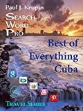 Cuba - The Best of Everything - Search Word Pro: Search Word Pro (Travel Series)