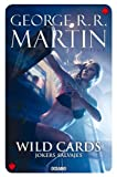 Wild cards 3: Jokers salvajes (Spanish Edition)