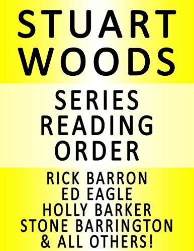 STUART WOODS - SERIES READING ORDER (SERIES LIST) - IN ORDER: FOREIGN AFFAIRS, NAKED GREED, HOT PURSUIT, INSATIABLE APPETITES, PARIS MATCH, CUT AND THRUST, CARNAL CURIOSITY & MANY MORE! (Stuart Woods Hot Pursuit compare prices)